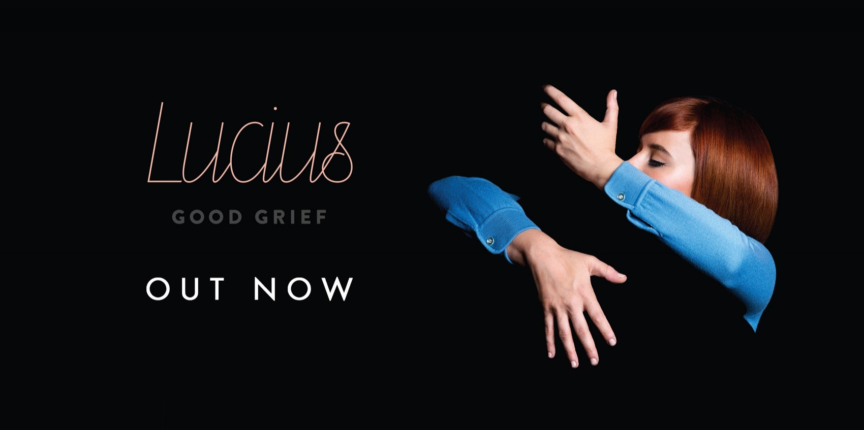 Lucius \'Good Grief\' OUT NOW
