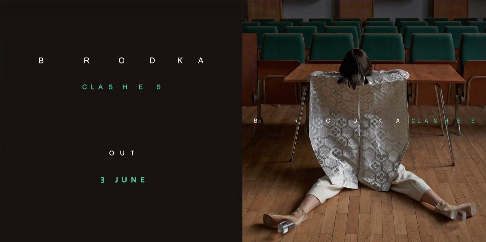 BRODKA\'S ALBUM \'CLASHES\' - OUT 3RD JUNE