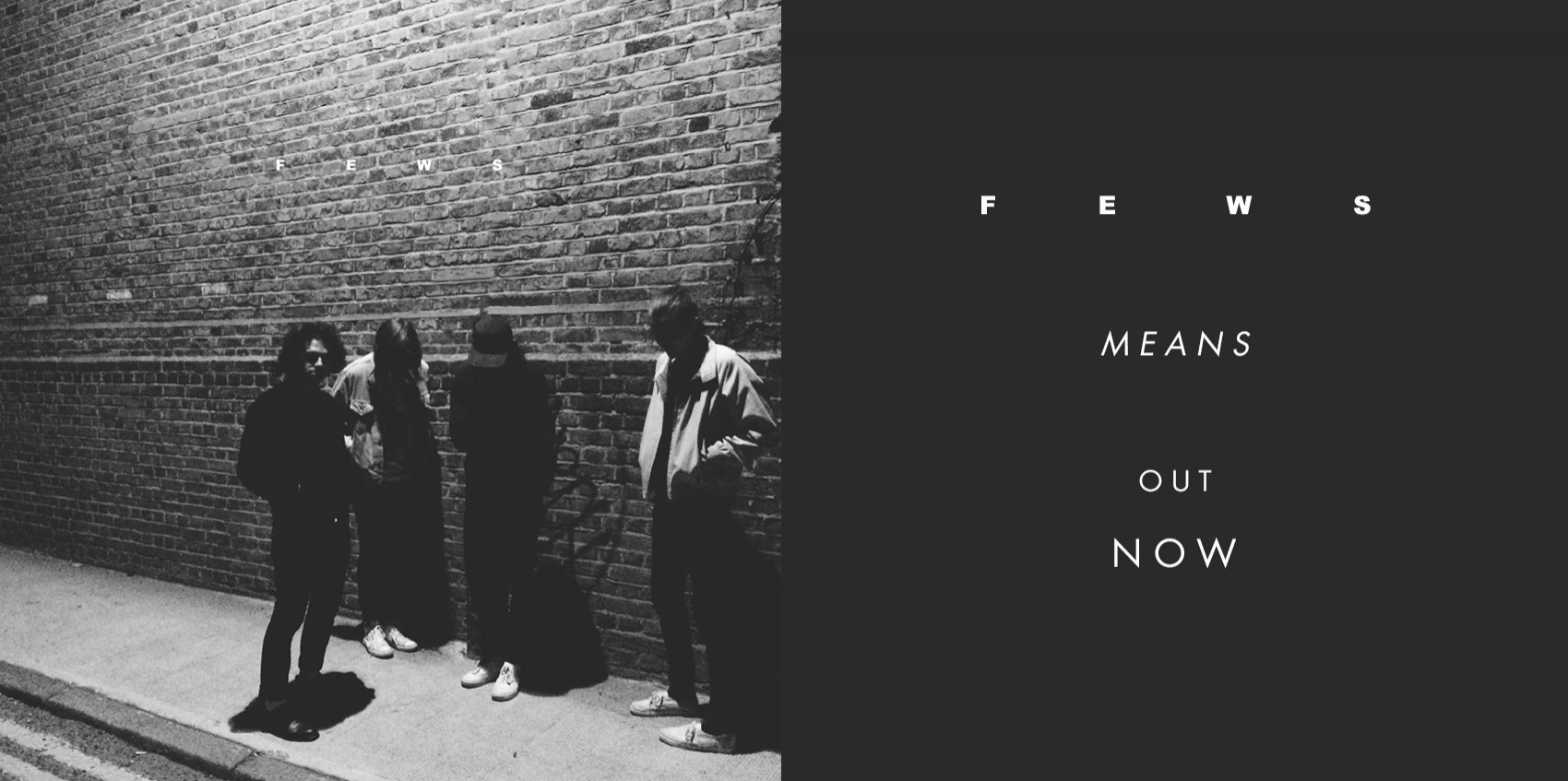 FEWS\' ALBUM \'MEANS\' IS OUT NOW
