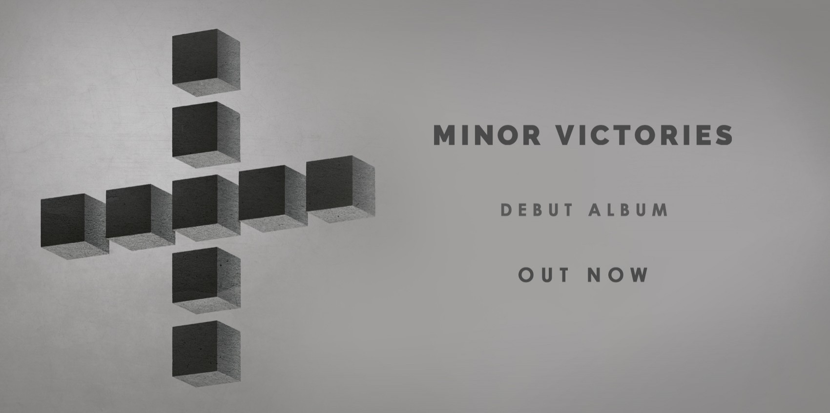 \'MINOR VICTORIES\' IS OUT NOW